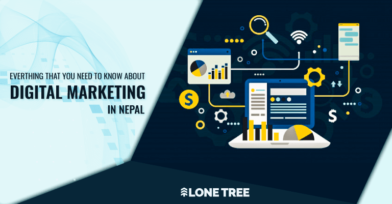 Digital Marketing in Nepal | Lone Tree Marketing