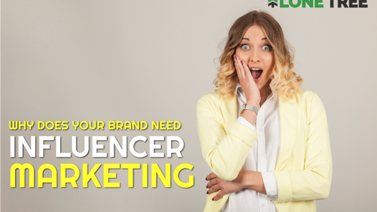 Influencer Marketing | Why is it right for your brand?