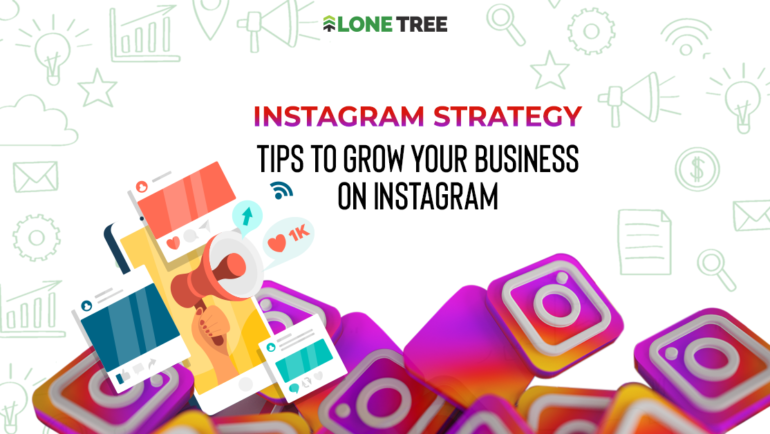 Instagram Strategy: Tips on how to grow your business on Instagram