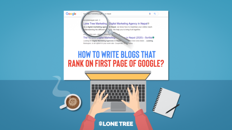 Blog SEO : How to write blogs that rank on the first page of Google?