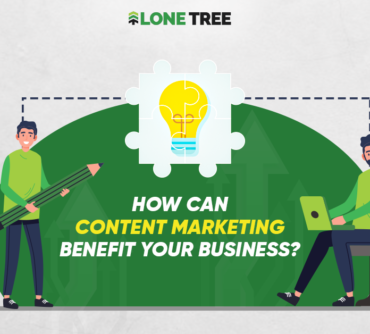 How can Content Marketing benefit your Business?